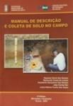 Manual de Descrição e Coleta de Solos no Campo – 6.ª edição Revisada e Ampliada